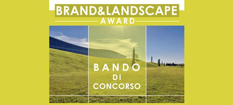 """Premio di Architettura """"Brand & Landscape'"""
